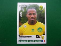 PANINI Foot 2013 -14  N°280 FC Nantes Fabrice Pancrate - Französische Ausgabe