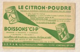 21/6 BUVARD - BOISSONS CIP - SEPAN 52 RUE MONTMARTRE PARIS / CITRON POUDRE - Sprudel & Limonade