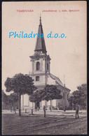 Temesvar, Roman Catholic Church, Railway Tracks, Mailed 1910 - Romania