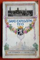 """INTERESSANTE GIDS GENT EXPOSITIE 1913 M Uitklapkaarten/ Foto""""s Stad GENT En  Andere VLAAMSE STEDEN Met Commentaar 100 Pg - Historical Documents"""