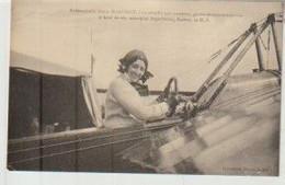 Aviation Mademoiselle Marie MARVINGT, ... Pilote-aeronaute-aviatrice à Bord De Son Monoplan Deperdussin, Gnôme 50 H.P. - Aviateurs