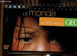 Le Monde En 365 Photos. GEO, Une Photo Par Jour - Play Bac - 2001 - Agende & Calendari