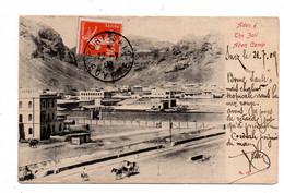 Aden. The Jail Aden Camp. Port-Said. Colombo. La Foa. Paquebot. - Yemen