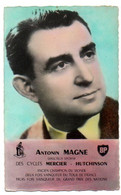 Cyclisme / Carte Postale Du Coureur Cycliste Antonin MAGNE (Directeur Sportif). Cycles Mercier, Boyaux Hutchinson, BP. - Ciclismo