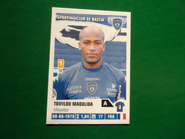 PANINI Foot 2013-14 N°45 Sporting Club De Bastia  Toifilou Maoulida - Französische Ausgabe