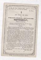 µ P.VANTHOURNOUT °PASSENDALE 1841  +GENT 1876  (Drukk. IEPER) - Santini