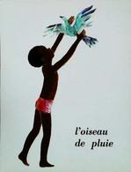 ►  Image  Album Père Castor  L'oiseau De Pluie  Enfant Colombe - Other