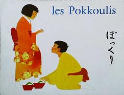 ►  Image  Album Du Père Castor  Les Pokkoulis   Japon - Other