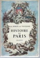 René Héron De Villefosse : Histoire De Paris – [ Éditions Bernard Grasset – 1955 ] - History