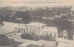 50 - GRANVILLE / LA GARE - PANORAMA SUR LA HAUTE VILLE ET LA ROUTE DE COUTANCES - Granville