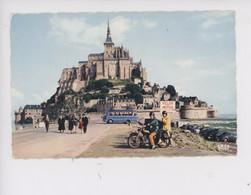 Le Mont Saint Michel - Vue Générale, L'arrivée (cp Vierge N°957 Cap ) Motocyclette Autocars - Le Mont Saint Michel