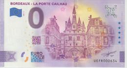 Billet Touristique 0 Euro Souvenir France 33 Bordeaux Porte Cailhau 2021-3 N°UEFR000634 - Essais Privés / Non-officiels