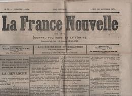 LA FRANCE NOUVELLE 20 11 1871 -REVANCHE - EPERNAY - COMMUNE DE NARBONNE - PROCES COMMUNARDS EXECUTION GENERAUX - MONNAIE - 1850 - 1899