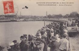 Quinzaine D'Aviation De La Baie De Seine - Trouville-Deauville - Arrivée D'aéroplanes - Demonstraties