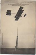 51 IIe Grande Semaine D'Aviation De Champagne 7 Juillet 1910 Le Lieutenant Féquant Sur Biplan Farman - Reuniones