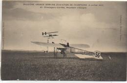 51 IIe Grande Semaine D'Aviation De Champagne 4 Juillet 1910  Olleslegers S'arrête , Weymann D'éloigne - Reuniones