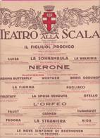 265216 / Italy 1934 Teatro Alla Scala A Milano Stagione Lirica Dell'anno XIII OPERE Poster 50 X 20 Cm. Italia Italie - Programs