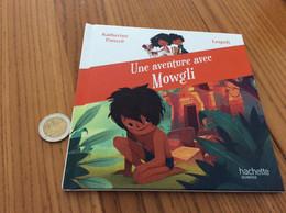 """Livre Illustré 32 Pages """"Une Aventure De Mowgli"""" - Hachette"""