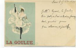 ILLUSTRATEUR - PRECURSEUR -LA GOULUE (Louise WEBER - Femme Célèbre) SERIE CINOS - 1899 CABARET DANSEUSE FRENCH Cancan - Otros Ilustradores