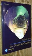 Les Débris Du Chaudron (S.P. DÉDICACÉ) - Non Classés
