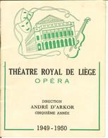 Vieux Programme Du Théatre Royale De Liège 1949-1950 . - Programmi