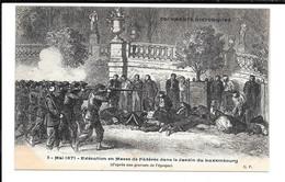 Paris - Mai 1871 - Exécution En Masse De Fédérés Dans Le Jardin Du Luxembourg (d'après Une Gravure De L'époque) - Unclassified