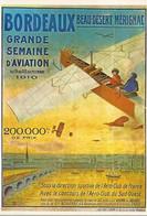 33- Bordeaux Aviation 1910 Beau-Désert Mérignac -** REPRODUCTION AFFICHE**  Grande Semaine D'aviation - Meetings