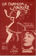 DAMIA - LA CHANSON SAOULE - 1945 - EXCELLENT ETAT -- - Autres