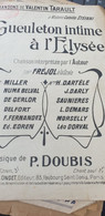GUEULETON INTIME A L ELYSEE /VALENTIN TARAULT/DOUBIS - Partitions Musicales Anciennes