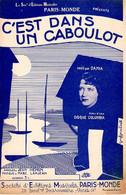 DAMIA - C'EST DANS UN CABOULOT - 1937 -  EXCELLENT ETAT - - Autres