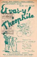 CYCLISME - CHANSON GAIE SUR LE VELO - ET VAS Y THEOPHILE - 1934 - EXCELLENT ETAT - Sonstige
