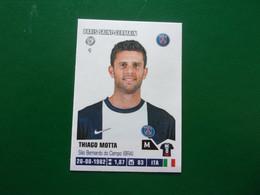 PANINI Foot 2013-14 N°328 PSG Paris Saint-Germain  Thiago Motta - Französische Ausgabe