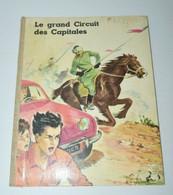 ALBUM COLLECTOR LE GRAND CIRCUIT DES CAPITALES H CHAZELLE CHOCOLAT MENIER 1957 Collection Vitrine Déco - Chocolat