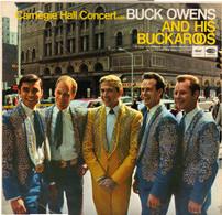 * LP *  BUCK OWENS  AND HIS BUCKAROOS - CARNEGIE HALL CONCERT (Holland 1966) - Country En Folk