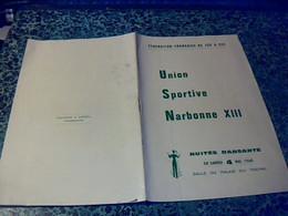 Vieux  Papier Programme Autour Du Rugby Jeu à XIII Union Sportive Narbonne XIII, Nuitee Dansante 1968 Avec Des Pubs. - Programmi