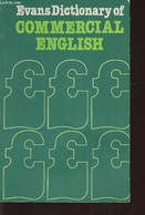 Evans Dictionary Of Commercial English - Henderson Keith - 1979 - Dictionaries, Thesauri