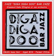 """SUPERBE PIN'S MUSIQUE-JAZZ : """"LE CELEBRE : DIGA DIGA DOO"""" STANDART De DUKE ELLINGTON 1928 2X2,2cm émail Base Noire - Musique"""
