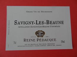 Etiquette Neuve Savigny Les Beaune Reine Pédauque - Bourgogne