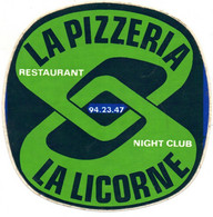 Autocollant  - La Pizzeria  Restaurant Night Club - La Licorne - Autocollants