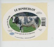 étiquette Fromage LE BIMBERLOT Lait De Vache - Ferme De Potelle - Lycée Agricole De Le Quesnoy Rue Des Tilleuls 59 Nord - Cheese