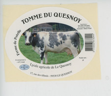 étiquette Fromage TOMME DU QUESNOY Lait De Vache, Ferme De Potelle Lycée Agricole De Le Quesnoy Rue Des Tilleuls 59 Nord - Cheese