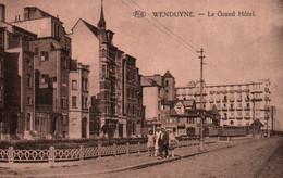 CPA - WENDUYNE - Le Grand Hôtel ... - Wenduine