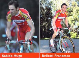 CYCLISME: CYCLISTE : FRANCESCO BELLOTI - HUGO SABIDO - Cycling