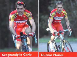 CYCLISME: CYCLISTE : MOISES DUENAS - CARLO SCOGNAMIGLIO - Cycling