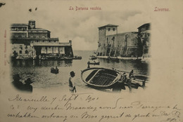 Livorno - Italy // La Darsena Vecchia 1901 With Stamp - Livorno