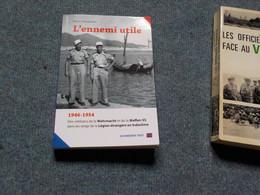 (  Indochine )   Wehrmacht Waffen-SS    P. Thoumelin  L'ennemi Utile - History