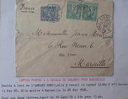 A444 - POSTE MARITIME - 1898 - ✉️ Lettre Postée à L'escale De COLOMBO (Ceylan) Pour MARSEILLE  ➤➤➤ Voir Info Ci-dessous - Schiffspost