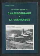 Dans Le Gard Le Chemin De Fer De Chamborigaud à La Vernarède, Illustré Par Les Cartes Postales - Books & Catalogs