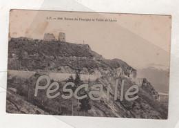 74 HAUTE SAVOIE - CP RUINES DU FAUCIGNY ET VALLEE DE L'ARVE - L.F. N° 1948 - CIRCULEE FM EN 1915 - Faucigny
