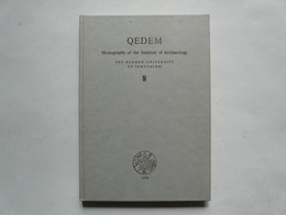 QEDEM - MONOGRAPHS OF THE INSTITUTE OF ARCHAEOLOGY : The HEBREW UNIVERSITY Of JERUSALEM - Cultural